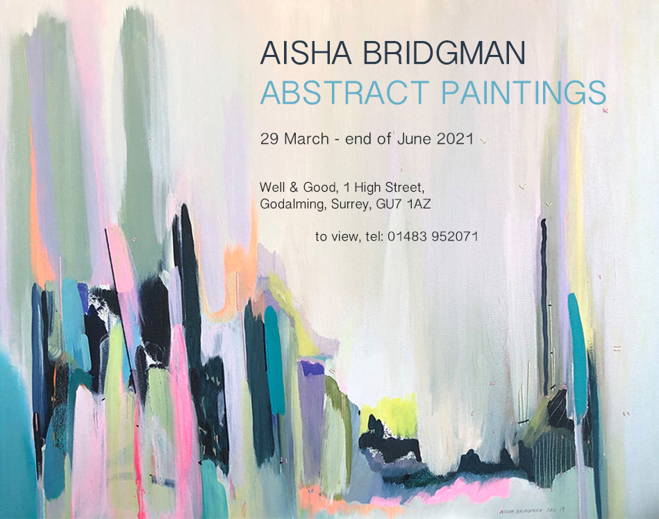 Aisha Bridgman's Abstract Paintings exhibition is now open