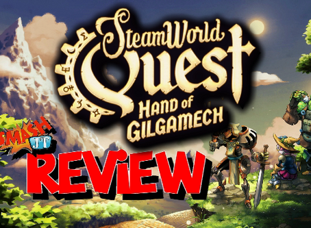 SteamWorld Quest: Hand of Gilgamech - Smashing Review