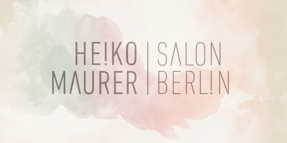 HEIKO MAURER Salon Berlin