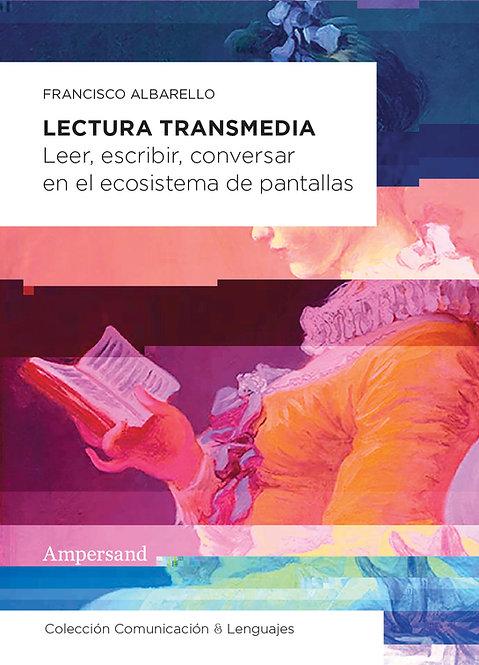 LECTURA TRANSMEDIA, Francisco Albarello