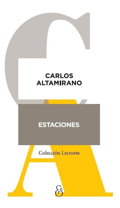 ESTACIONES, Carlos Altamirano