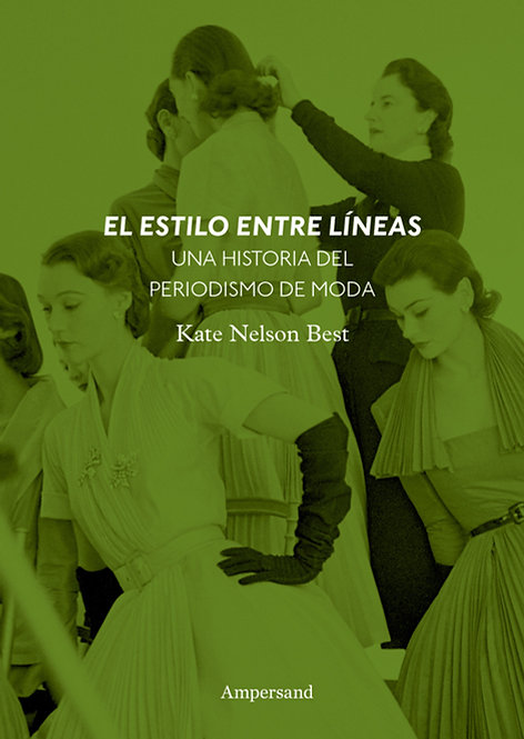 EL ESTILO ENTRE LÍNEAS, Kate Nelson Best