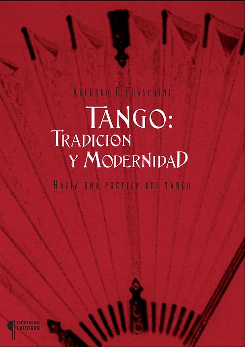 TANGO: TRADICIÓN Y MODERNIDAD, Alfredo Fraschini