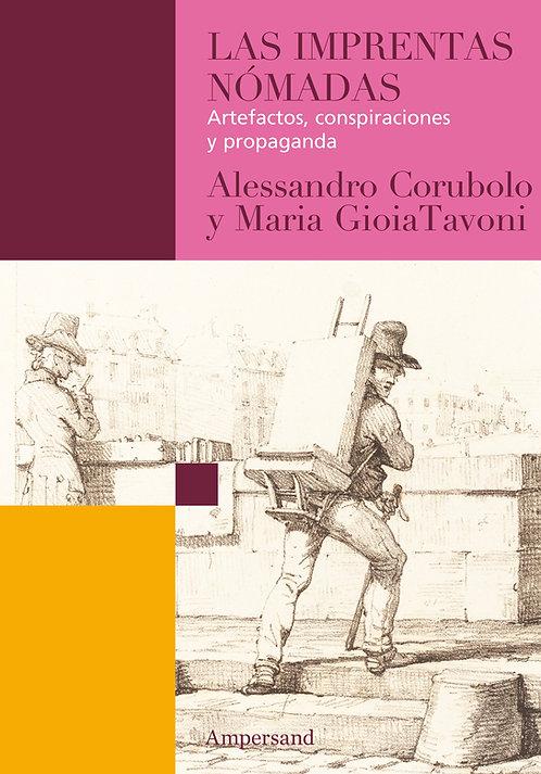 LAS IMPRENTAS NÓMADAS, A. Corubolo y M. Tavoni