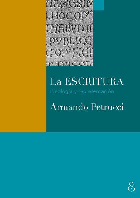LA ESCRITURA, Armando Petrucci