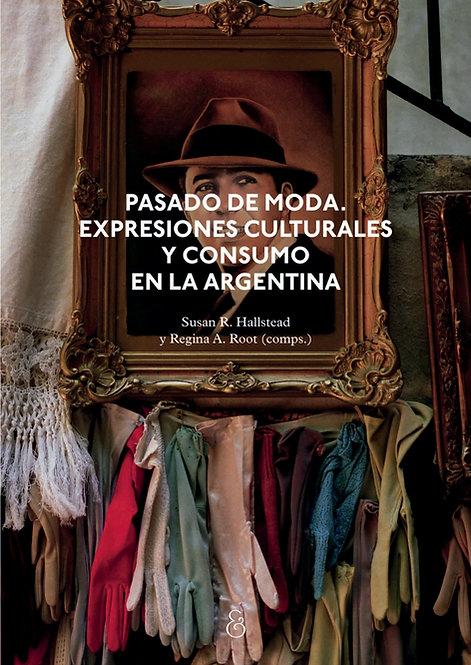 PASADO DE MODA, Regina Root y Susan Hallstead (comps.)