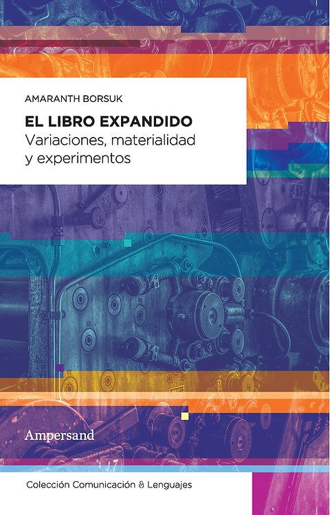 EL LIBRO EXPANDIDO, Amaranth Borsuk