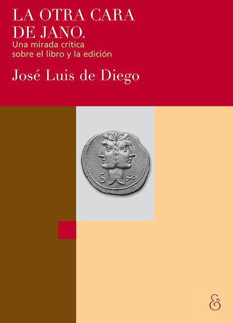 LA OTRA CARA DE JANO, José Luis de Diego