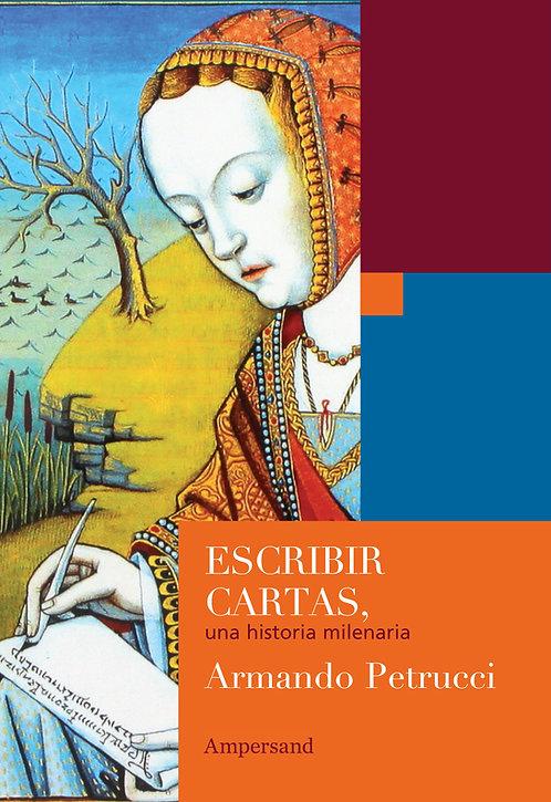 ESCRIBIR CARTAS, Armando Petrucci