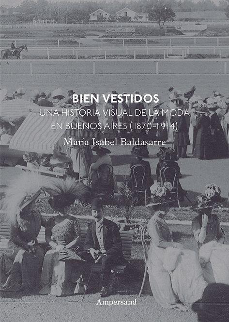 BIEN VESTIDOS, de María Isabel Baldasarre