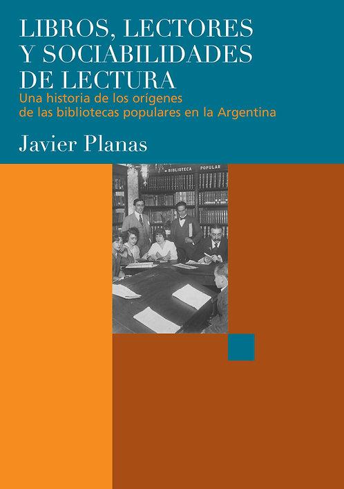 LIBROS, LECTORES Y SOCIABILIDADES DE LECTURA, Javier Planas