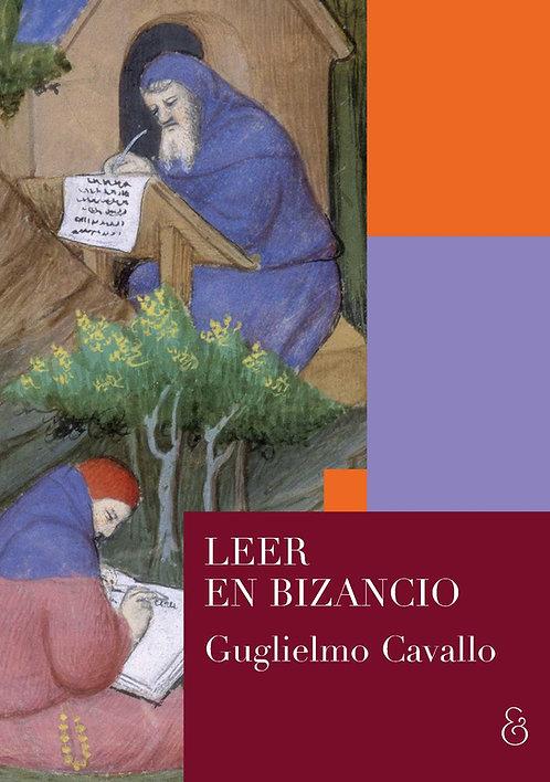 LEER EN BIZANCIO, Guglielmo Cavallo