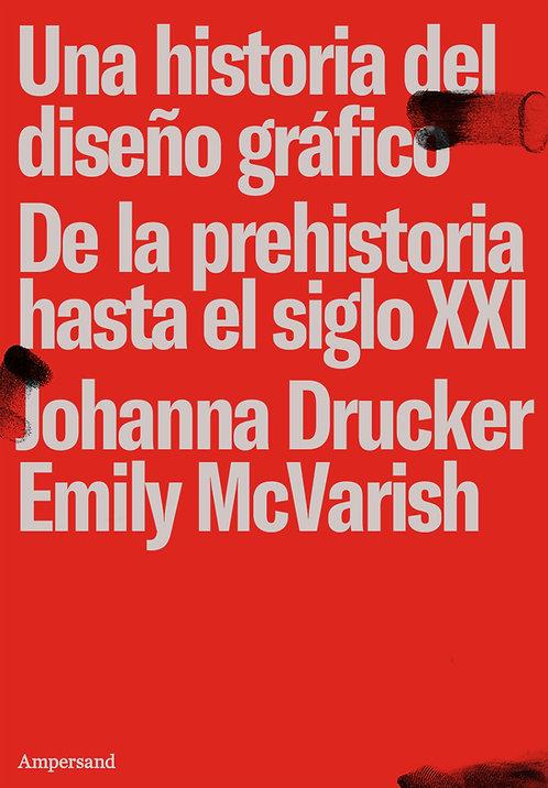UNA HISTORIA DEL DISEÑO GRÁFICO, Drucker & McVarish