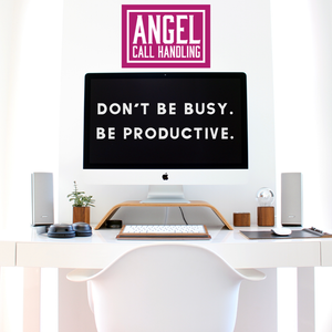 Busy v Productivity | Angel Call Handling