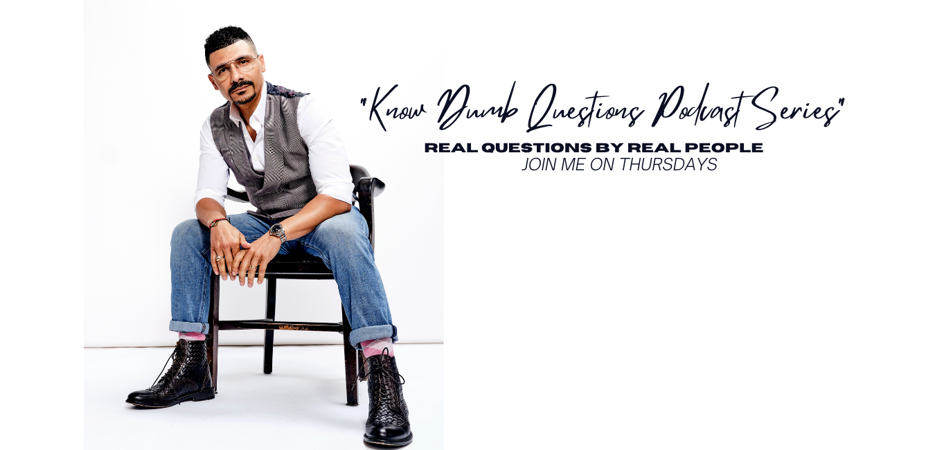 """""""Know Dumb Questions"""" Podcast"""