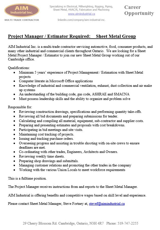Job Posting Project Manager -Estimator for our Sheet Metal Group! AIM Is growing!  Join our Team!