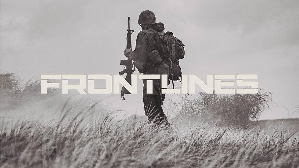 """Sermon Series """"Frontlines"""""""