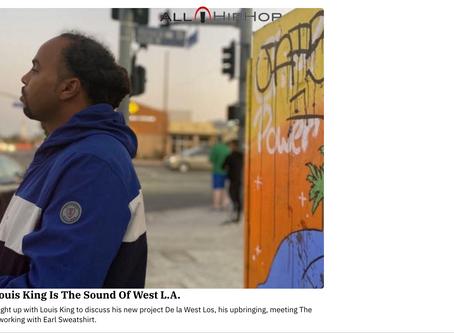 """""""Rapper Louis King is the Sound of West LA"""" - AllHipHop.com"""