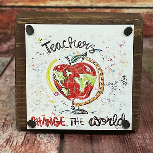 Sit Around -  Teachers change the world