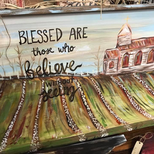 Blessed are those who Believe Without Se