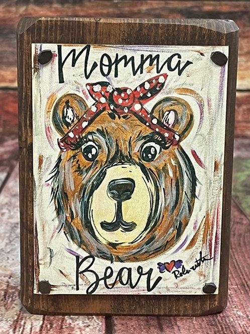 Sit Around -  Momma Bear