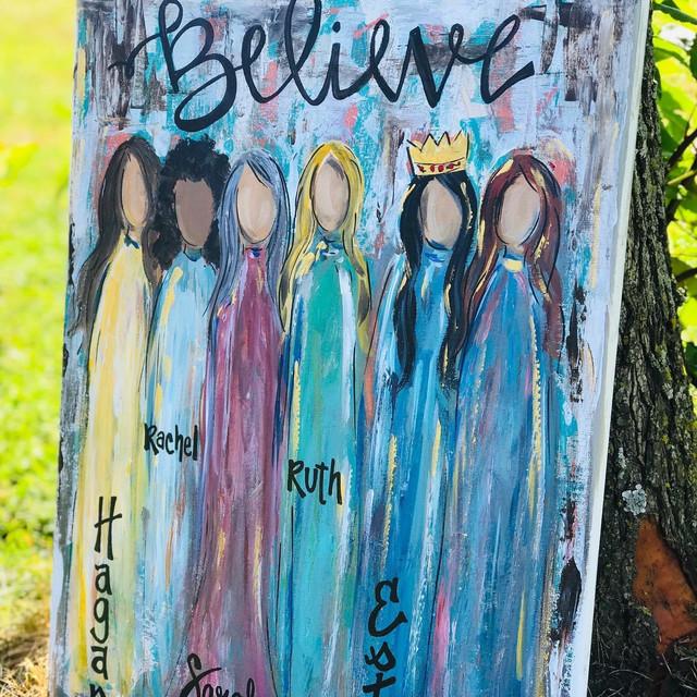 Believe, Women of The Bible