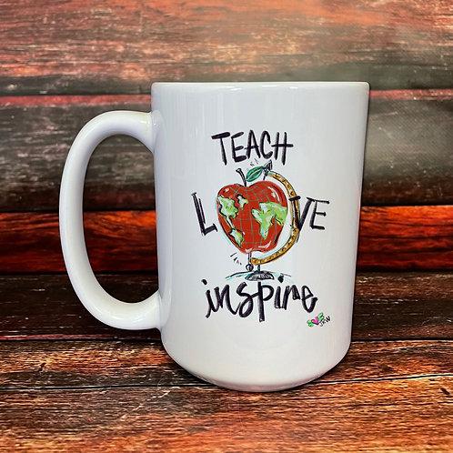 Teach Love Inspire double-sided 15oz ceramic mug