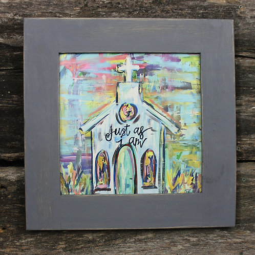 """Just As I Am 15""""x15"""" framed picture"""