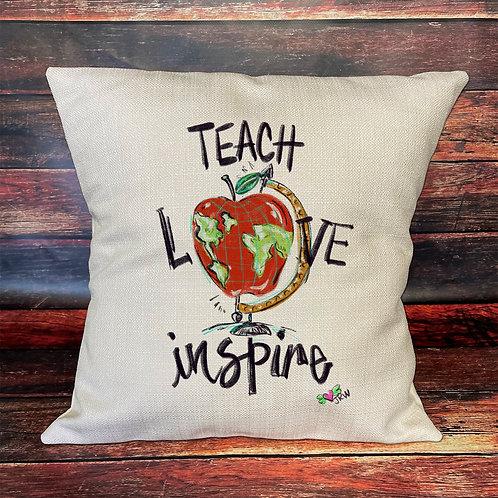 Teach Love Inspire pillow
