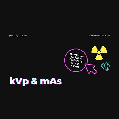 kVp & mAs PDF Radiology Registry Review
