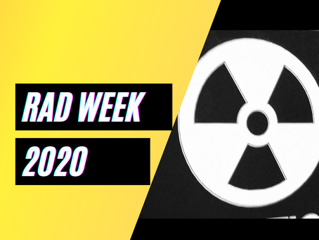 Rad Week 2020 November 8th - 14th