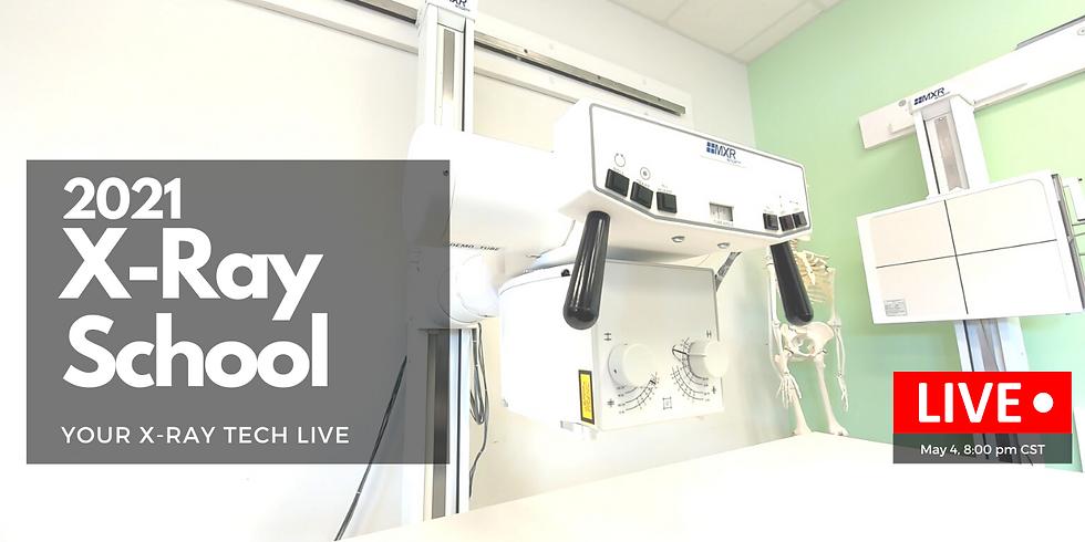 2021 X-Ray School