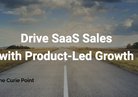 Using Product-Led Growth to Drive SaaS Sales