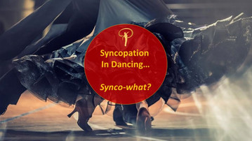 (VIDEO) Syncopation in dancing... Synco-what?