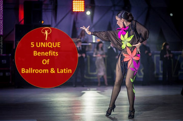 5 Unique Benefits Of Ballroom And Latin Dancing