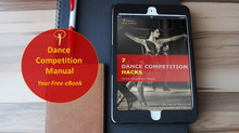 (VIDEO) Dance Competition Manual- Your Free eBook.