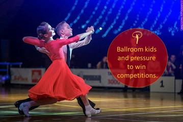 Ballroom kids get a lot of pressure to win competitions. Who from?
