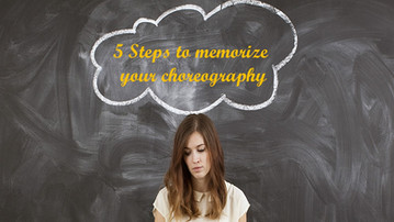 5 Steps to help you memorize your new choreography and make it stick.