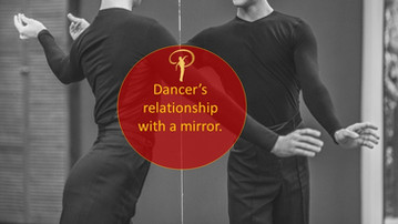Dancer's abusive relationship with a mirror