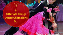 6 Ultimate Things Dance Champions Do