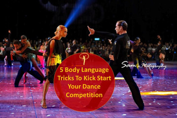 5 Body Language Tricks To Kick Start Your Dance Competition