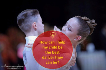 How can I help my child be the best dancer they can be?