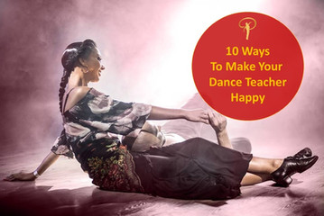 10 Ways To Make Your Dance Teacher Happy