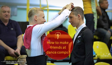 How to make friends at dance competitions?