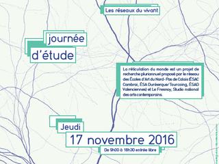 Journée d'étude - La réticulation du monde #3 : les réseaux du vivant