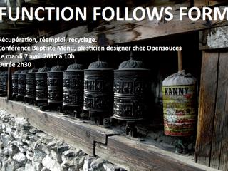 """À écouter : """"Function follows form. Récupération, réemploi, recyclage.""""  une conférence de"""