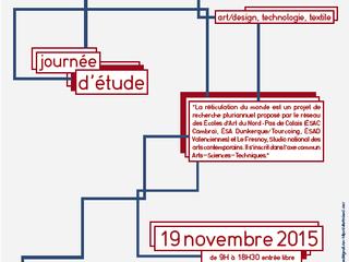 La réticulation du monde #2 : Art/Design, textile et technologie
