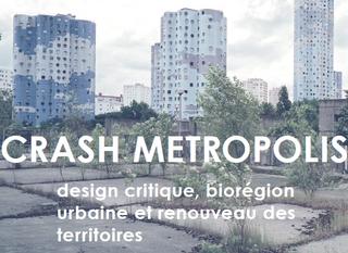 CRASH METROPOLIS : conférences à écouter en ligne!
