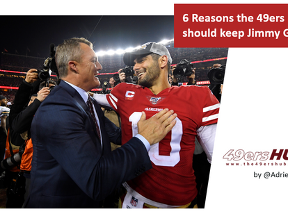Making the Case: Six Reasons the 49ers Should Keep Jimmy Garoppolo this Season