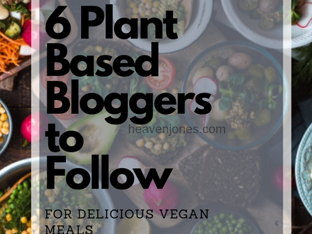 6 Plant Based Bloggers to Follow for Delicious Vegan Recipes